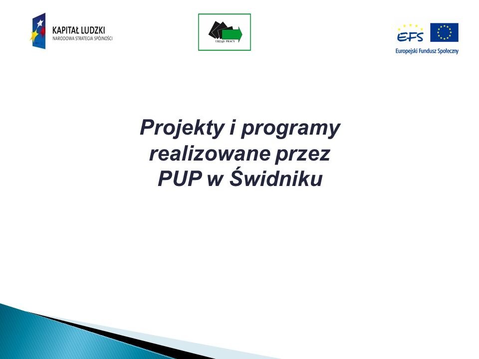 Projekty i programy realizowane przez PUP w Świdniku