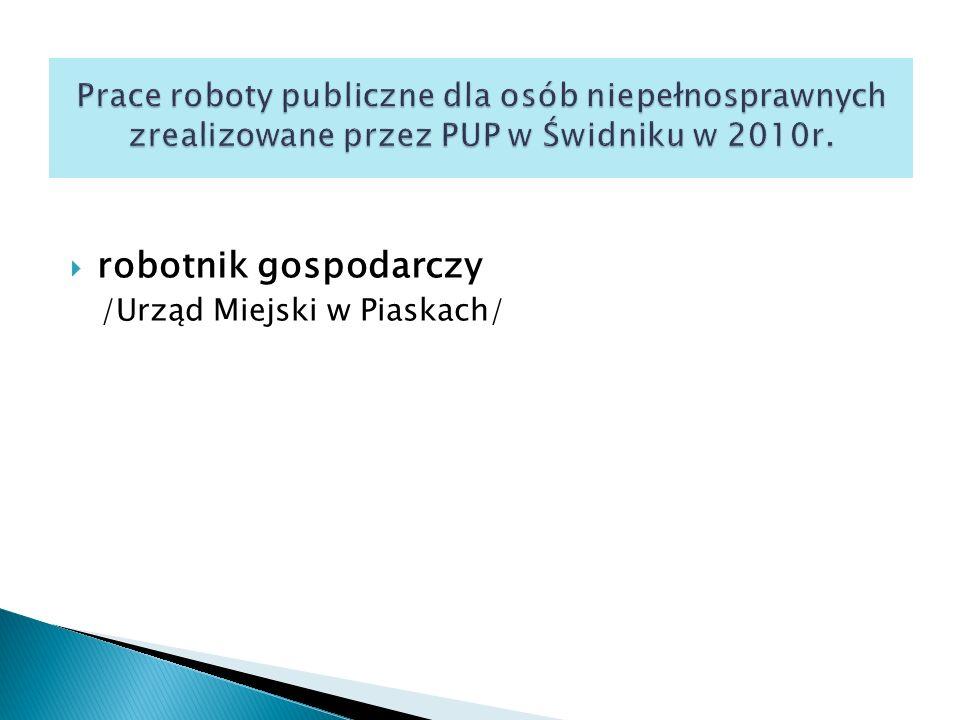  robotnik gospodarczy /Urząd Miejski w Piaskach/