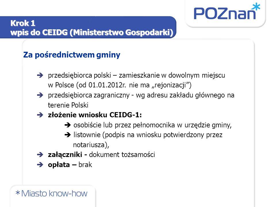 Za pośrednictwem gminy èprzedsiębiorca polski – zamieszkanie w dowolnym miejscu w Polsce (od 01.01.2012r.