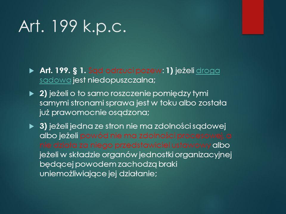 Art.199 k.p.c.  Art. 199. § 1.