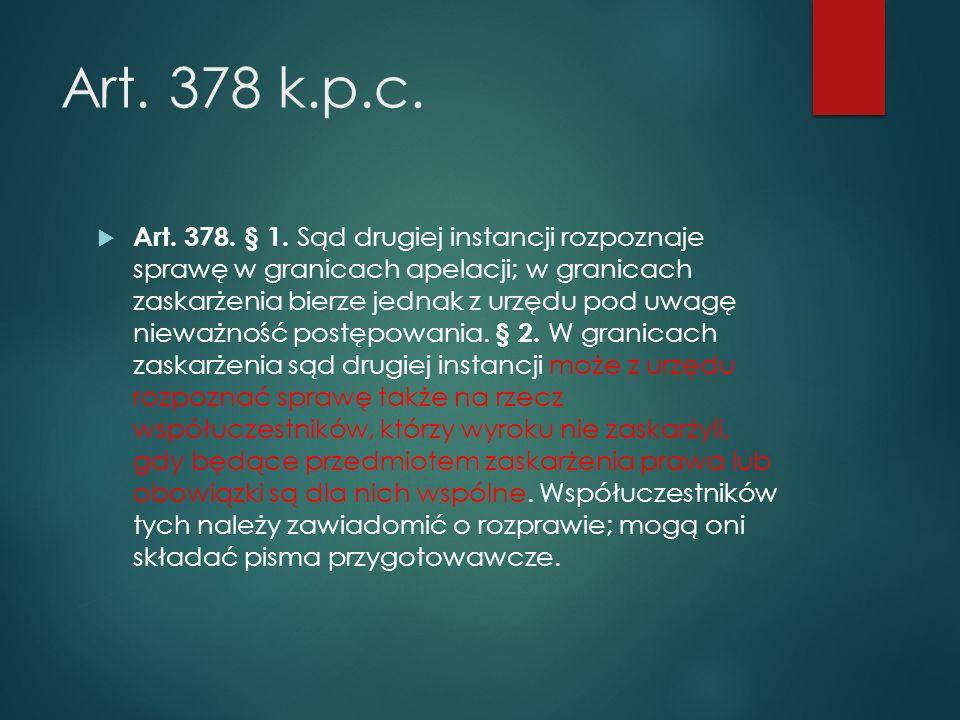 Art.378 k.p.c.  Art. 378. § 1.
