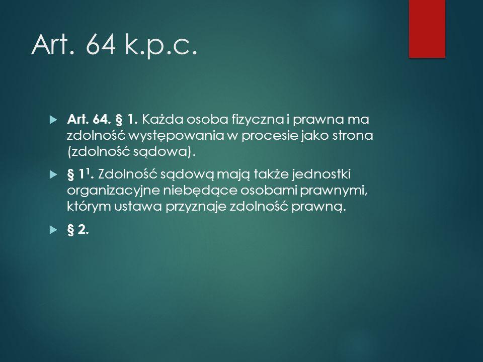 Art.450 k.p.c. – mortis causa  Art. 450. § 1.