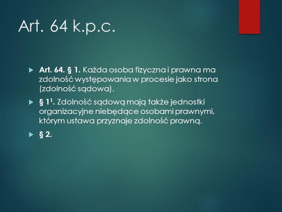 Art.64 k.p.c.  Art. 64. § 1.