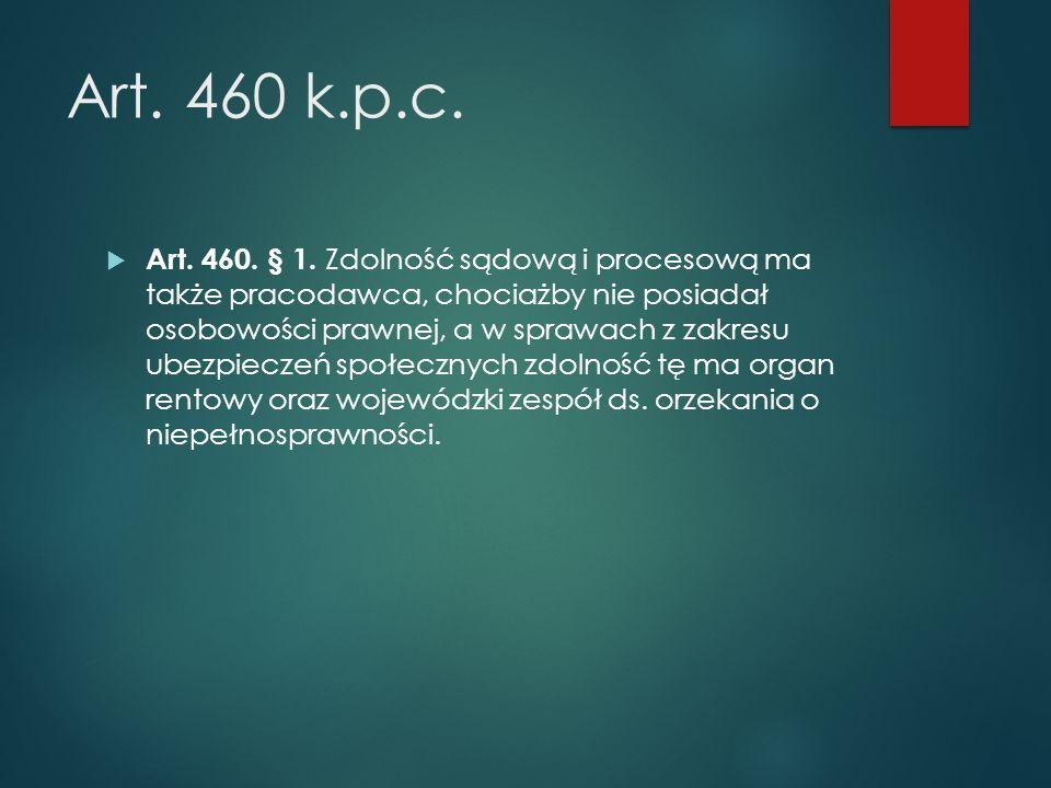 Art.460 k.p.c.  Art. 460. § 1.