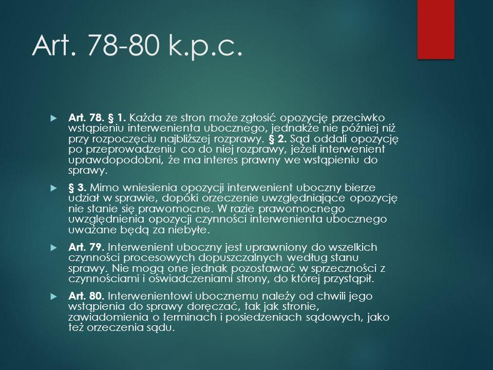 Art.78-80 k.p.c.  Art. 78. § 1.