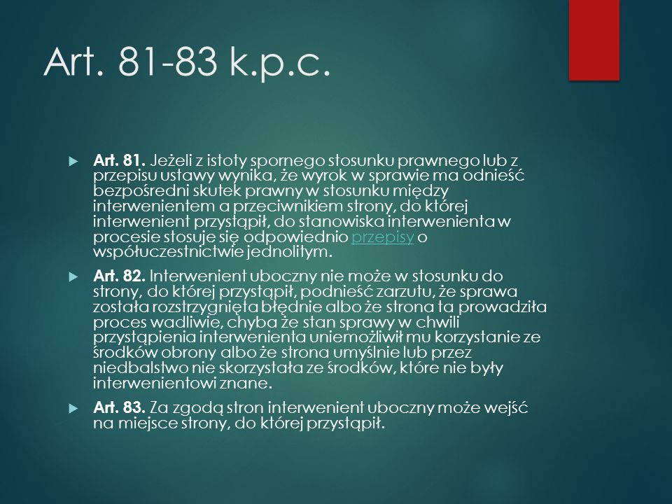 Art.81-83 k.p.c.  Art. 81.