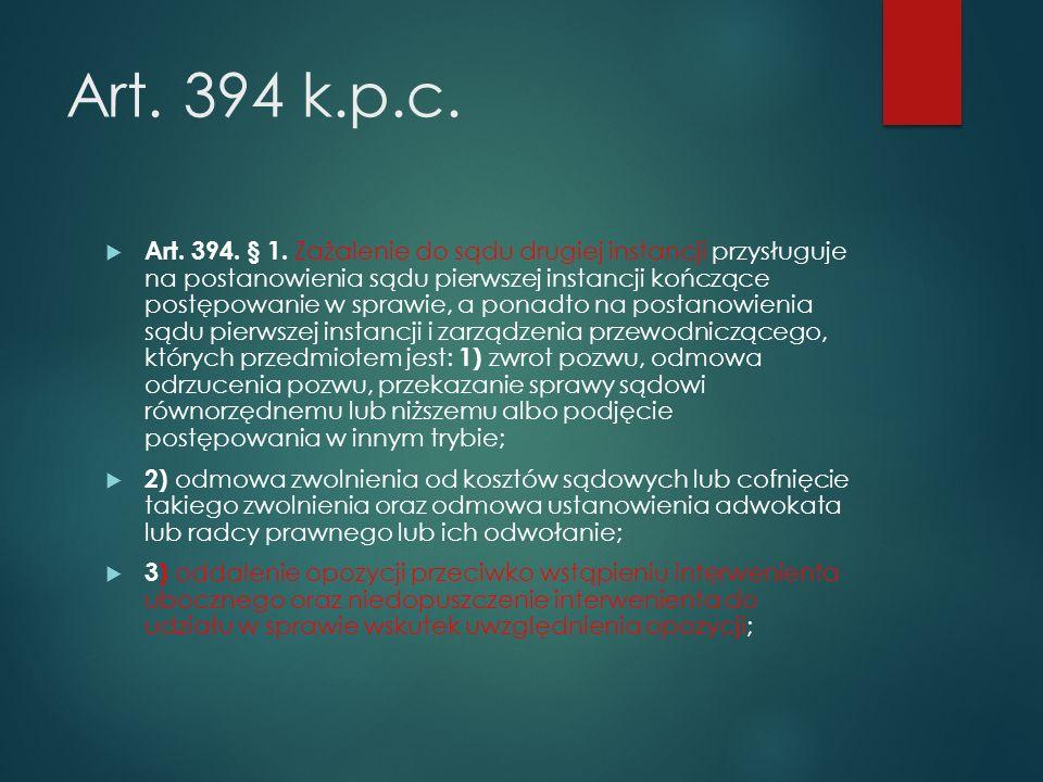 Art.394 k.p.c.  Art. 394. § 1.