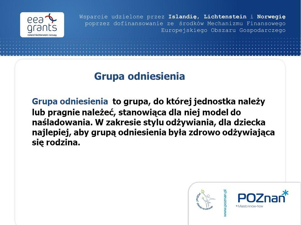 Grupa odniesienia Grupa odniesienia to grupa, do której jednostka należy lub pragnie należeć, stanowiąca dla niej model do naśladowania.