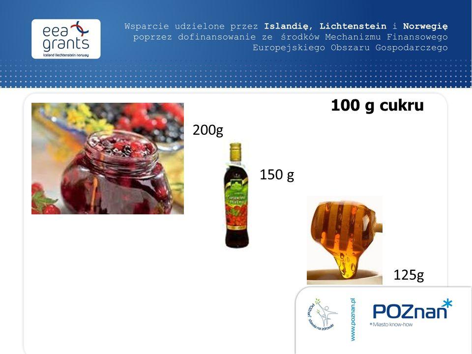 100 g cukru 150 g 125g 200g