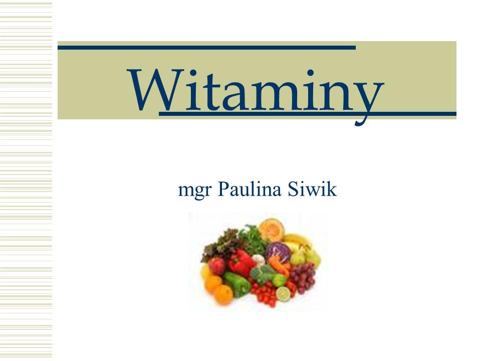 Witaminy mgr Paulina Siwik
