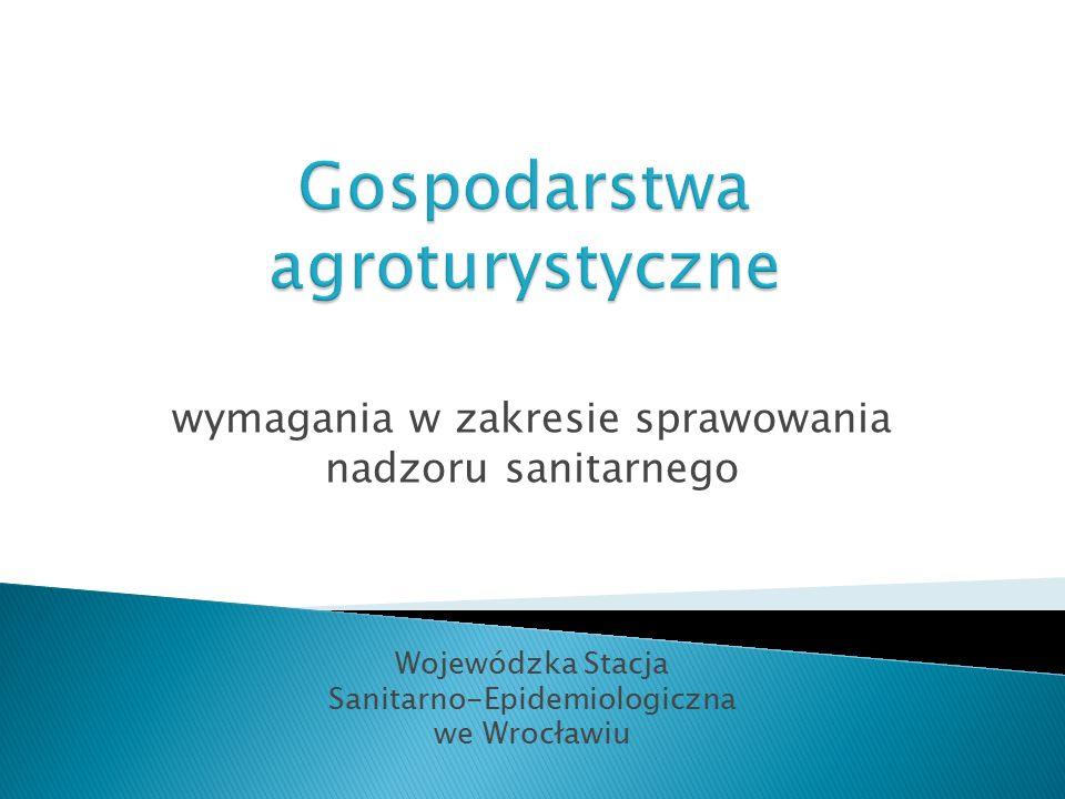 wymagania w zakresie sprawowania nadzoru sanitarnego Wojewódzka Stacja Sanitarno-Epidemiologiczna we Wrocławiu