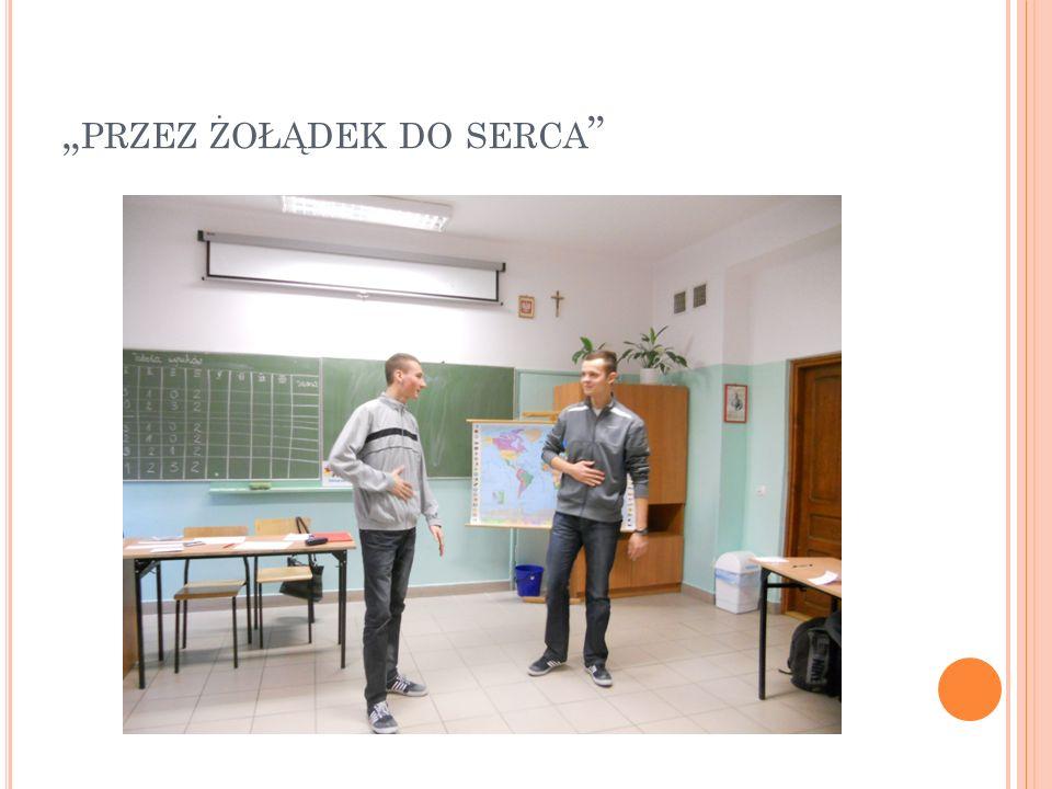""""""" PRZEZ ŻOŁĄDEK DO SERCA"""
