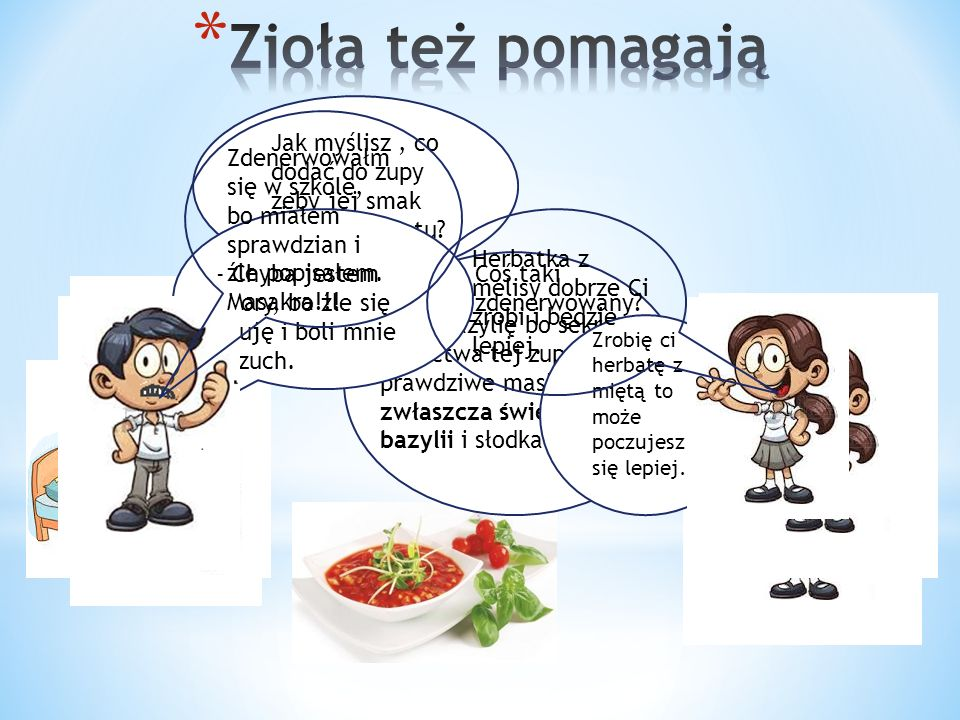 Jak myślisz, co dodać do zupy żeby jej smak nabrał aromatu.