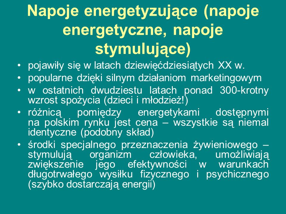 Napoje energetyczne a napoje izotoniczne Napoje izotoniczne - po wzmożonym wysiłku fizycznym, zasilają organizm energią oraz wyrównują niedobory płynów i traconych z potem elektrolitów Napoje izotoniczne nie zawierają kofeiny, a więc ich picie nie niesie za sobą ryzyka zaburzeń pracy serca.