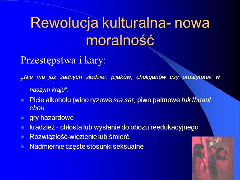 """Rewolucja kulturalna- nowa moralność Przestępstwa i kary: """" Nie ma już żadnych złodziei, pijaków, chuliganów czy prostytutek w naszym kraju"""". Picie al"""
