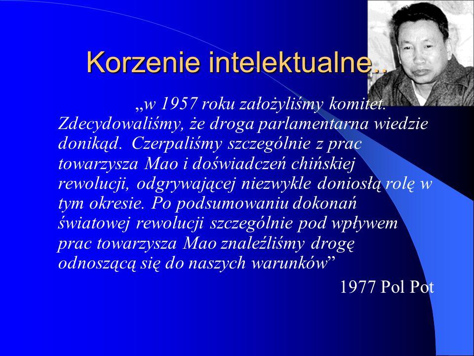 """Korzenie intelektualne.. """"w 1957 roku założyliśmy komitet. Zdecydowaliśmy, że droga parlamentarna wiedzie donikąd. Czerpaliśmy szczególnie z prac towa"""