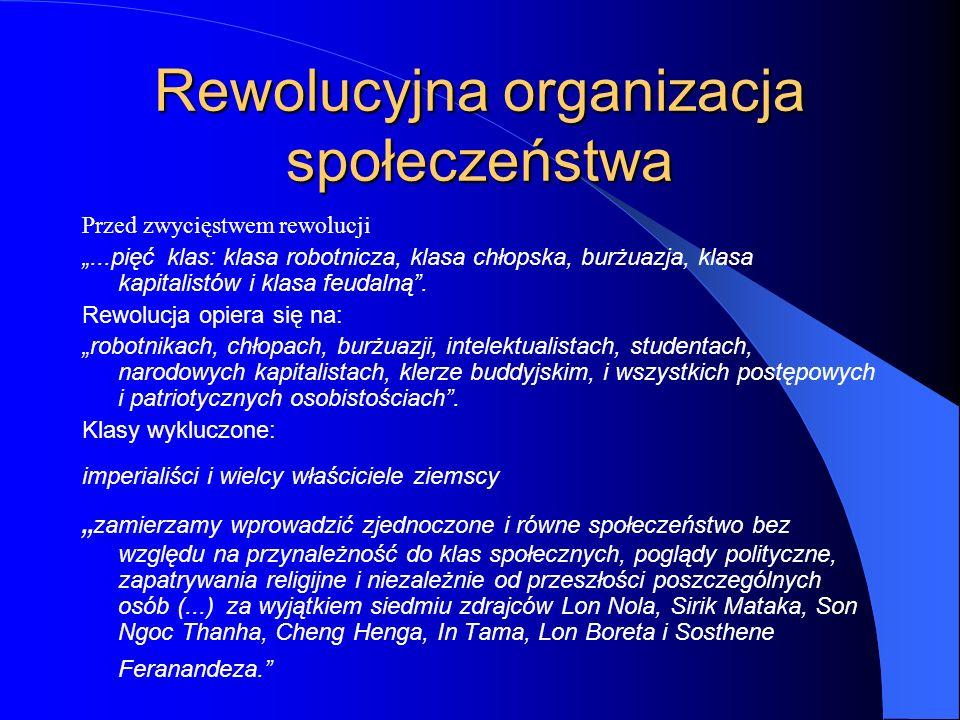"""Rewolucyjna organizacja społeczeństwa Przed zwycięstwem rewolucji """"...pięć klas: klasa robotnicza, klasa chłopska, burżuazja, klasa kapitalistów i kla"""