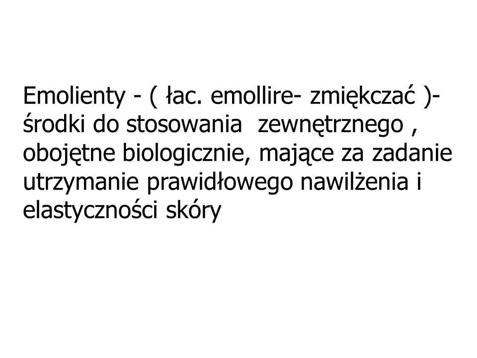 Emolienty - ( łac.