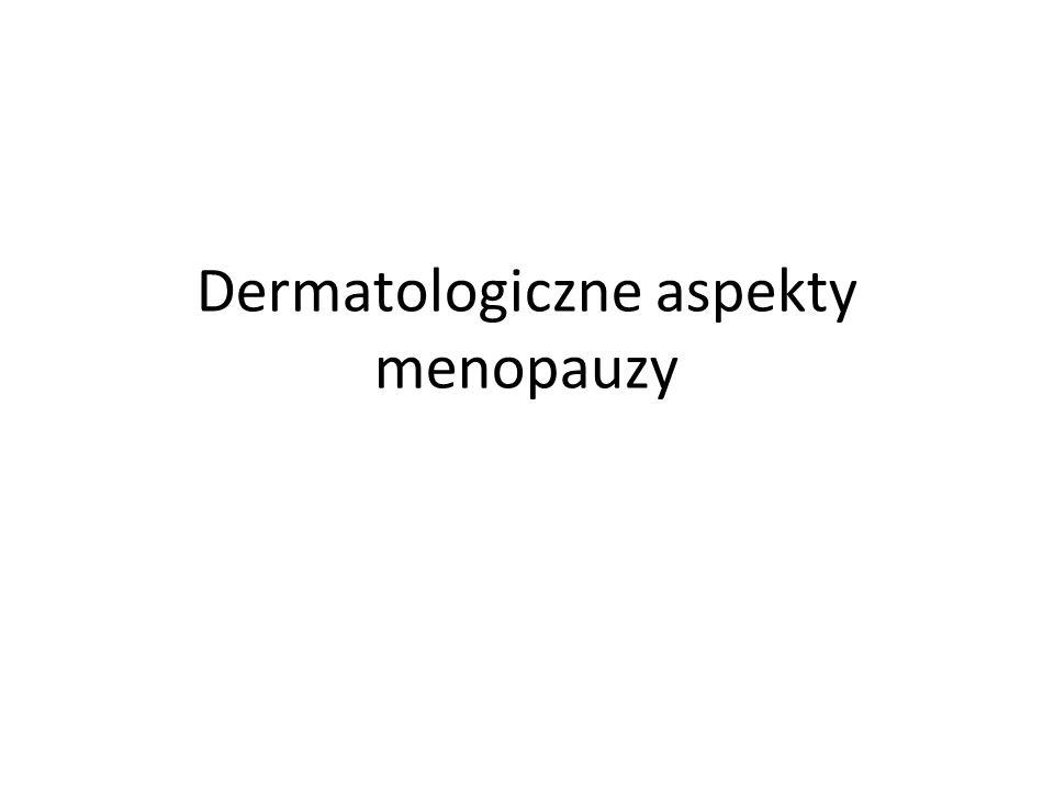 Dermatologiczne aspekty menopauzy