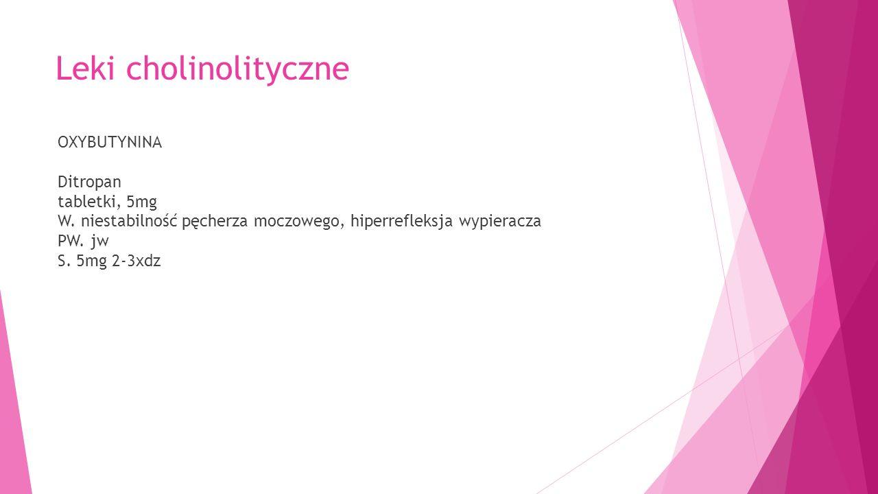 Leki cholinolityczne OXYBUTYNINA Ditropan tabletki, 5mg W.