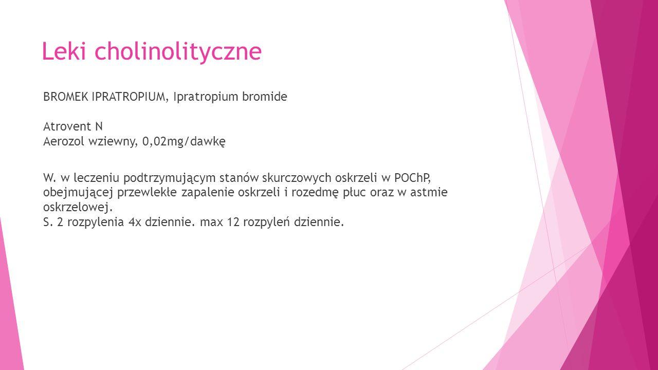 BROMEK IPRATROPIUM, Ipratropium bromide Atrovent N Aerozol wziewny, 0,02mg/dawkę W.