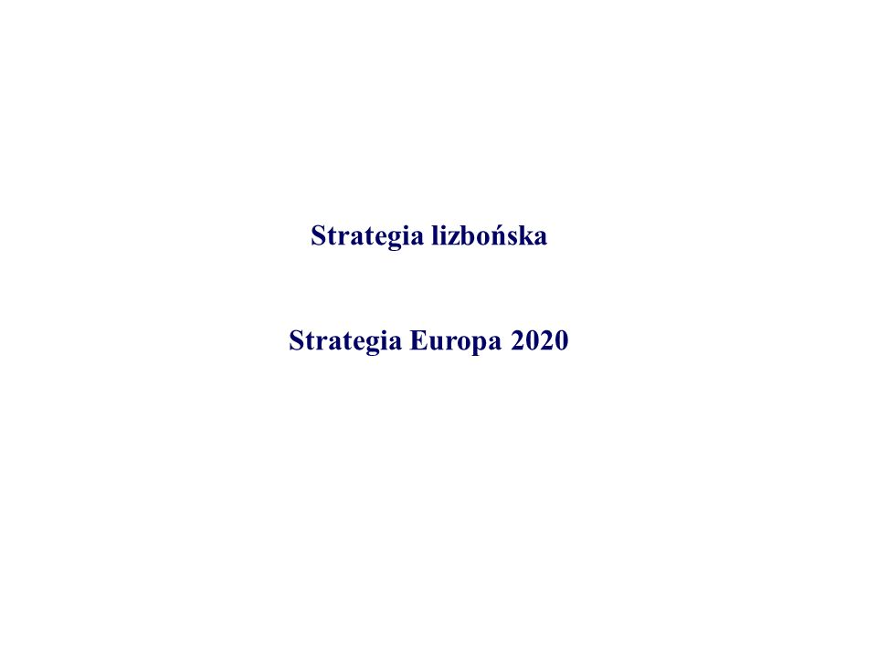Strategia lizbońska Strategia Europa 2020