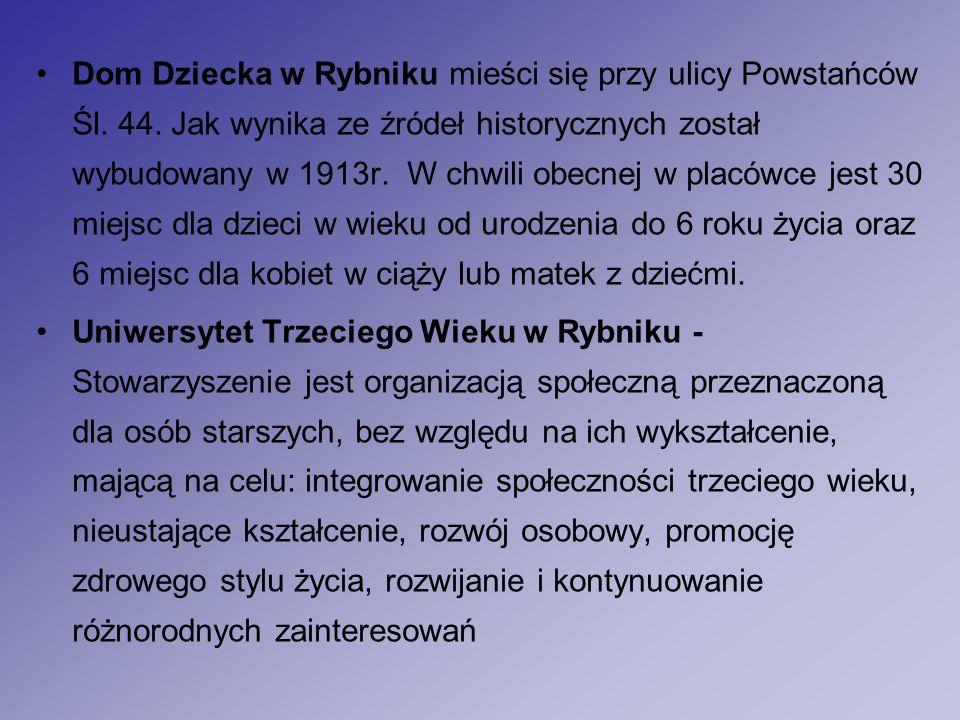 Dom Dziecka w Rybniku mieści się przy ulicy Powstańców Śl.