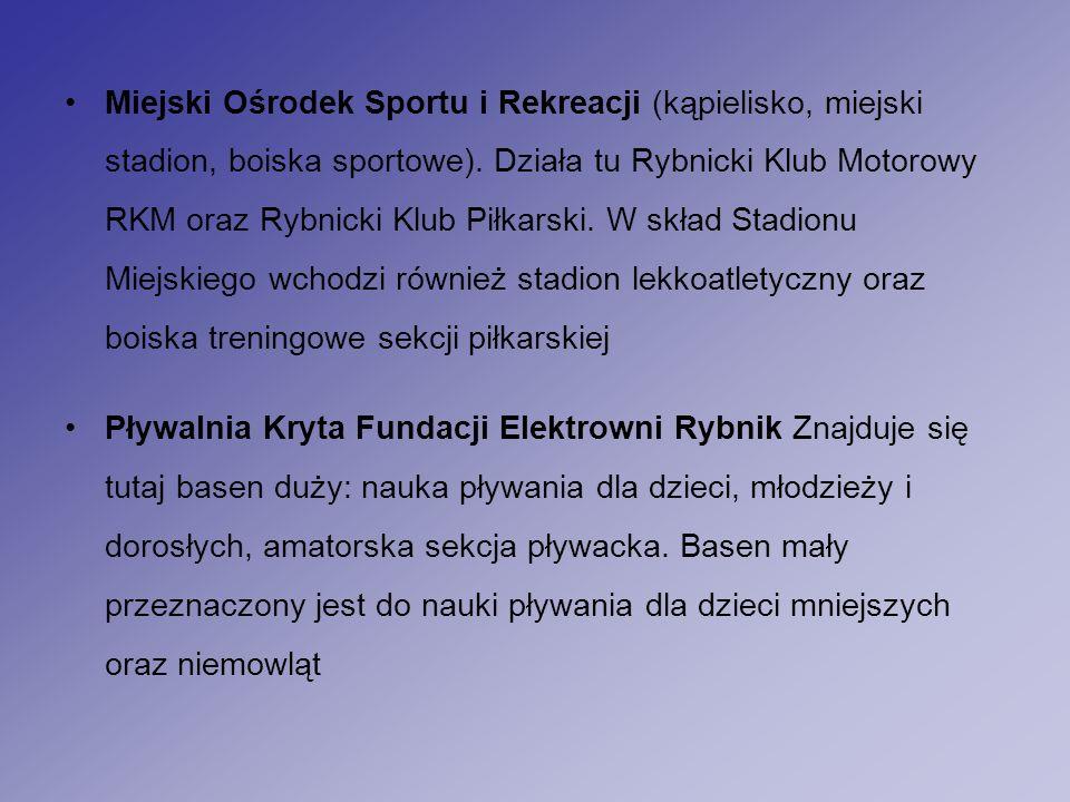 Miejski Ośrodek Sportu i Rekreacji (kąpielisko, miejski stadion, boiska sportowe).