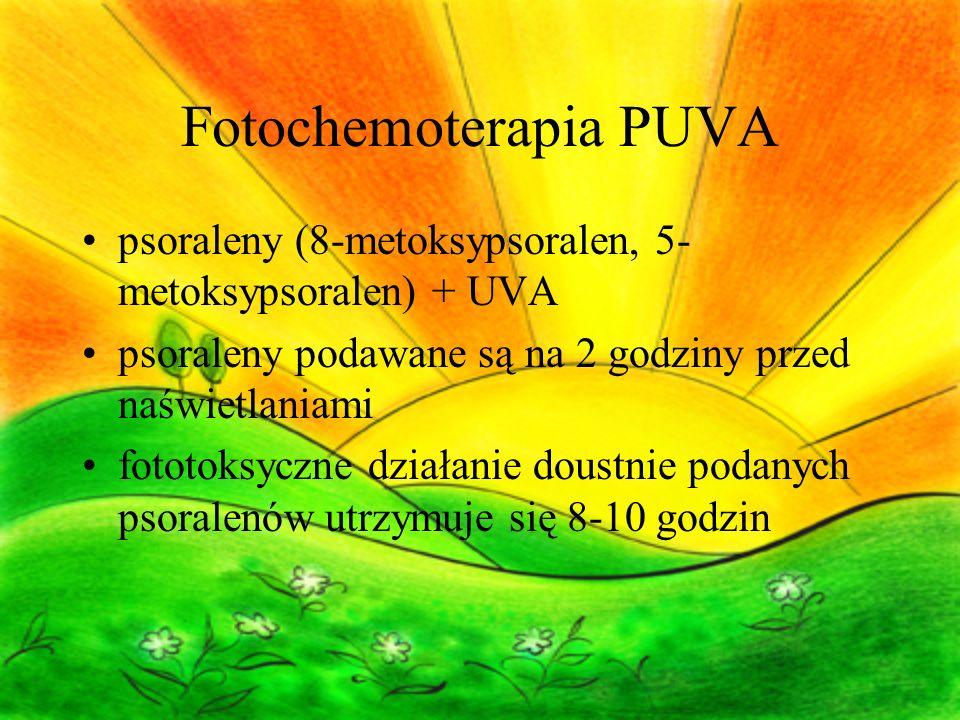 Fotochemoterapia PUVA psoraleny (8-metoksypsoralen, 5- metoksypsoralen) + UVA psoraleny podawane są na 2 godziny przed naświetlaniami fototoksyczne działanie doustnie podanych psoralenów utrzymuje się 8-10 godzin