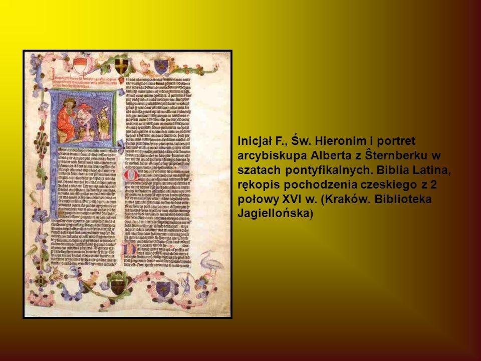 Inicjał F., Św. Hieronim i portret arcybiskupa Alberta z Ŝternberku w szatach pontyfikalnych.