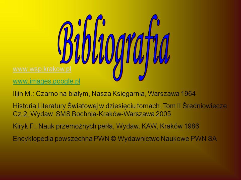 www.wsp.krakow.pl www.images.google.pl Iljin M.: Czarno na białym, Nasza Księgarnia, Warszawa 1964 Historia Literatury Światowej w dziesięciu tomach.