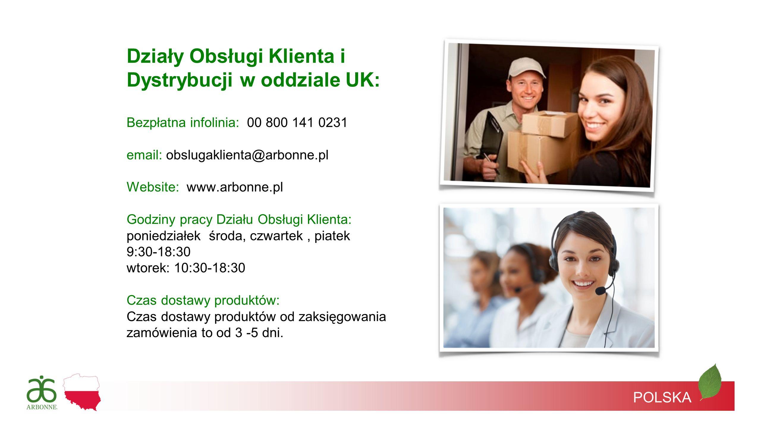 Działy Obsługi Klienta i Dystrybucji w oddziale UK: Bezpłatna infolinia: 00 800 141 0231 email: obslugaklienta@arbonne.pl Website: www.arbonne.pl Godz