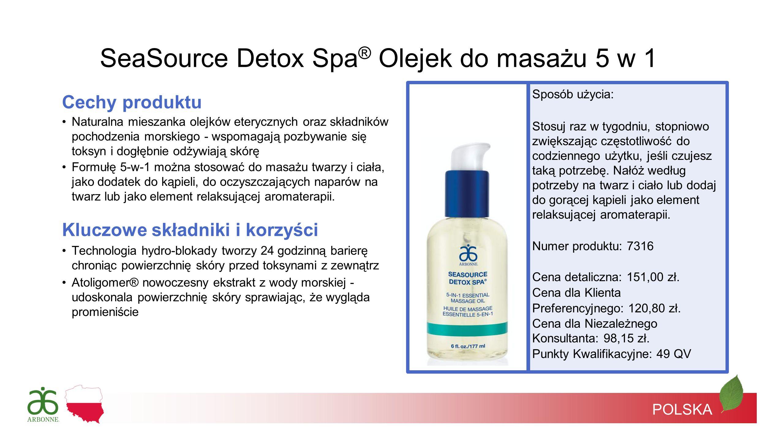 POLSKA SeaSource Detox Spa ® Olejek do masażu 5 w 1 Cechy produktu Naturalna mieszanka olejków eterycznych oraz składników pochodzenia morskiego - wsp