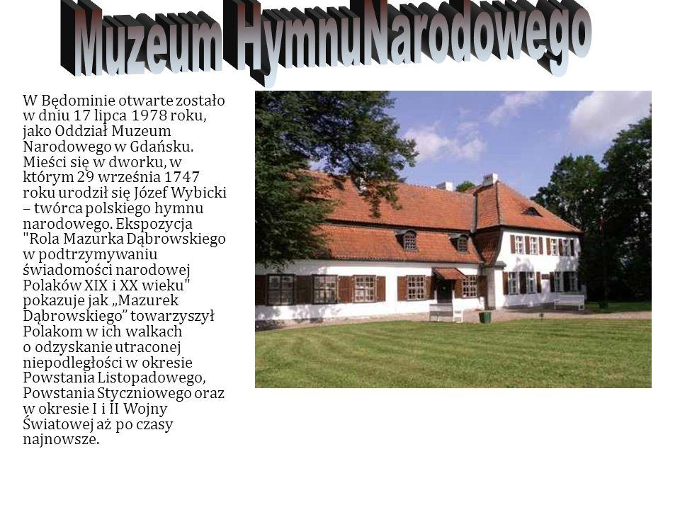 W Będominie otwarte zostało w dniu 17 lipca 1978 roku, jako Oddział Muzeum Narodowego w Gdańsku.