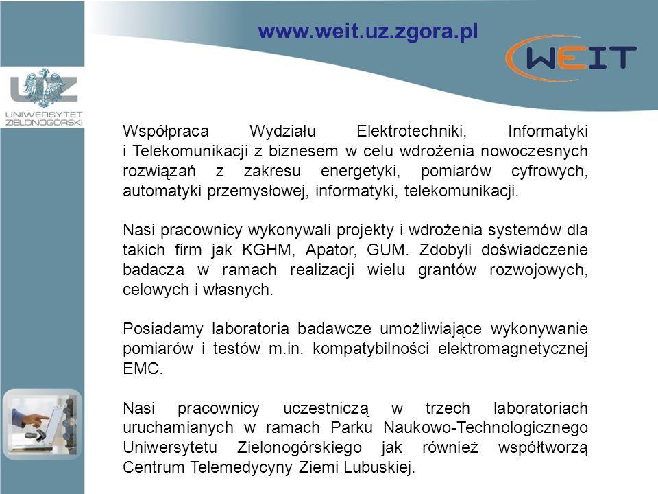 Współpraca Wydziału Elektrotechniki, Informatyki i Telekomunikacji z biznesem w celu wdrożenia nowoczesnych rozwiązań z zakresu energetyki, pomiarów cyfrowych, automatyki przemysłowej, informatyki, telekomunikacji.