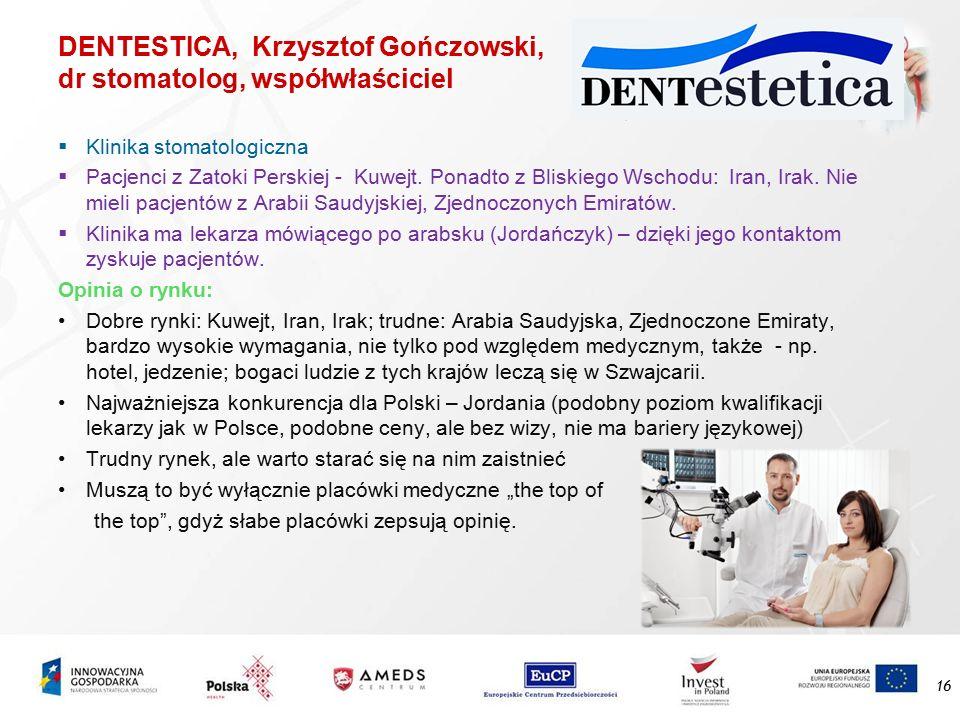 DENTESTICA, Krzysztof Gończowski, dr stomatolog, współwłaściciel  Klinika stomatologiczna  Pacjenci z Zatoki Perskiej - Kuwejt. Ponadto z Bliskiego