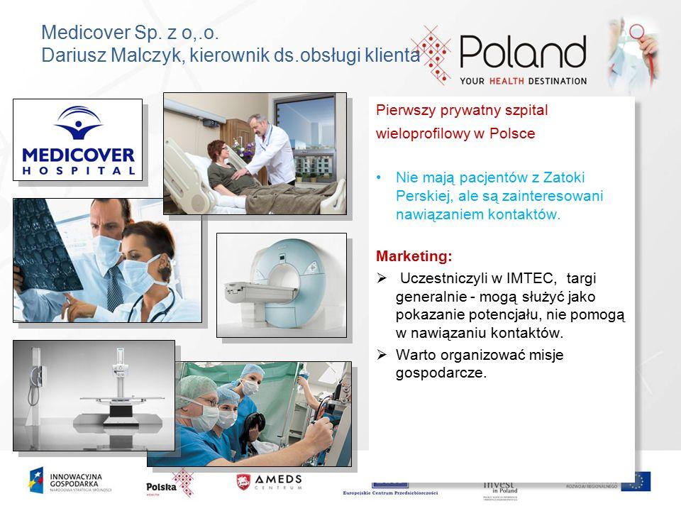 Medicover Sp. z o,.o. Dariusz Malczyk, kierownik ds.obsługi klienta