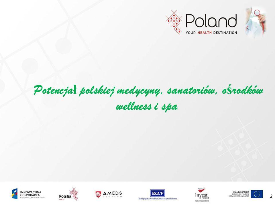 Potencja ł polskiej medycyny, sanatoriów, o ś rodków wellness i spa 2