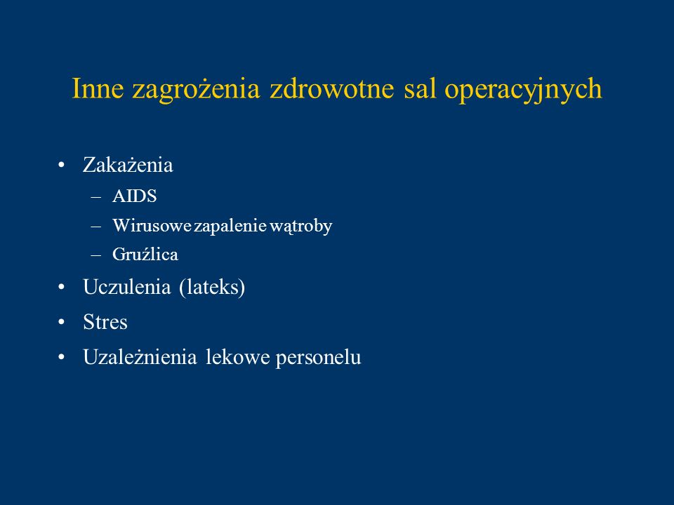 Vaismann A.: Working conditions in the operating room and their effect on the health of anesthetics (Russian).
