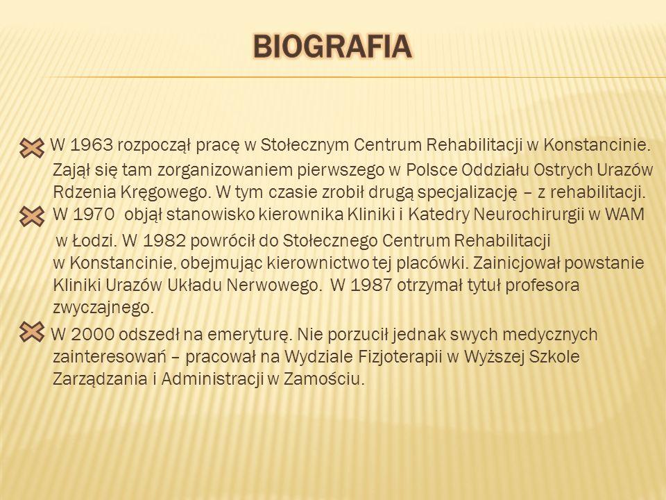 W 1963 rozpoczął pracę w Stołecznym Centrum Rehabilitacji w Konstancinie.