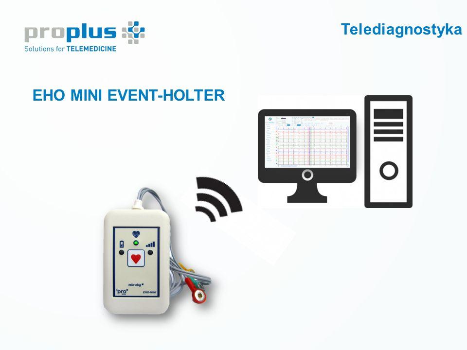 Prewencja wtórna LECZENIE CUKRZYCY Tele-monitoring krótkoterminowy EHO MINI EVENT-HOLTER Telediagnostyka