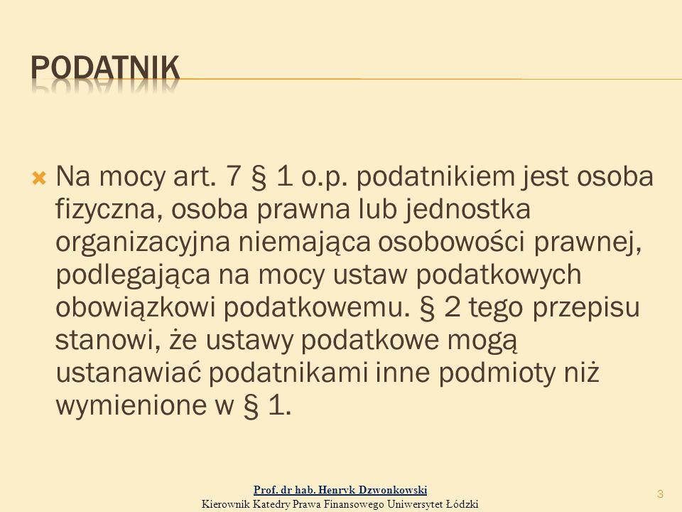  Na mocy art. 7 § 1 o.p.
