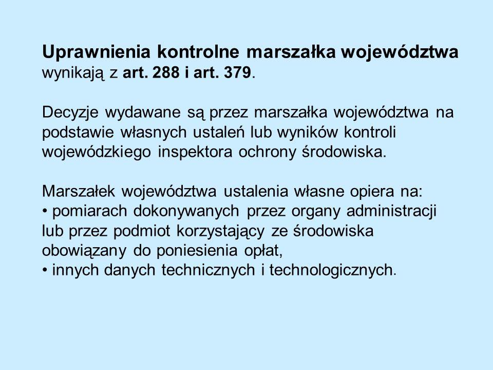 Uprawnienia kontrolne marszałka województwa wynikają z art.