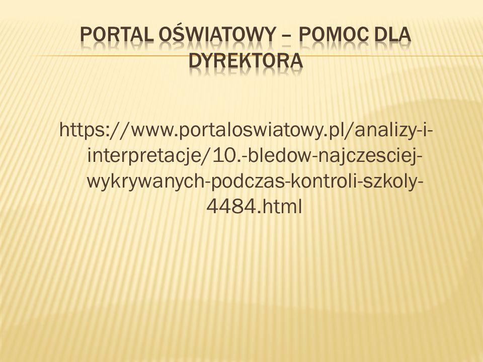 https://www.portaloswiatowy.pl/analizy-i- interpretacje/10.-bledow-najczesciej- wykrywanych-podczas-kontroli-szkoly- 4484.html
