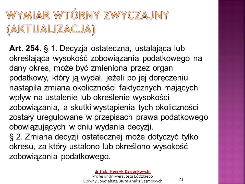 24 Art. 254. § 1.