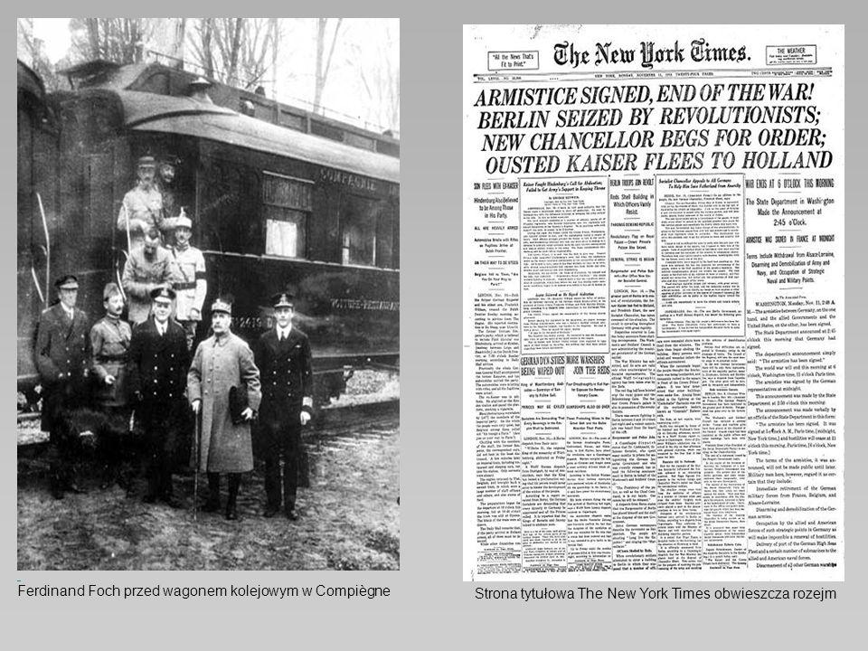 Ferdinand Foch przed wagonem kolejowym w Compiègne Strona tytułowa The New York Times obwieszcza rozejm