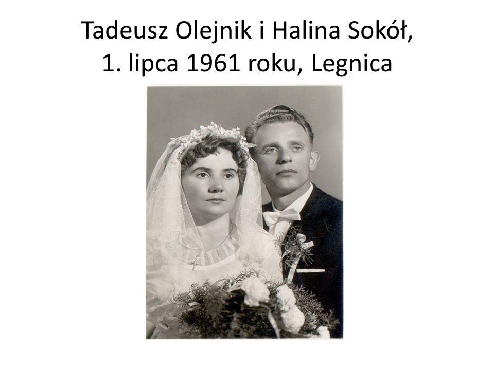 Tadeusz Olejnik i Halina Sokół, 1. lipca 1961 roku, Legnica