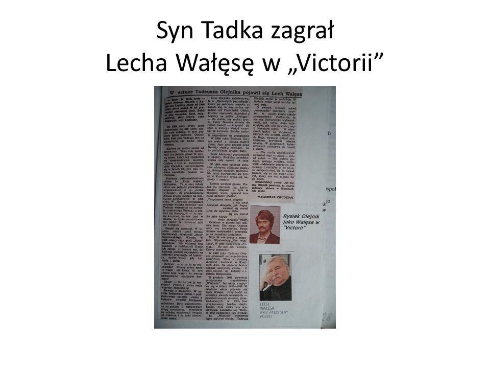 """Syn Tadka zagrał Lecha Wałęsę w """"Victorii"""