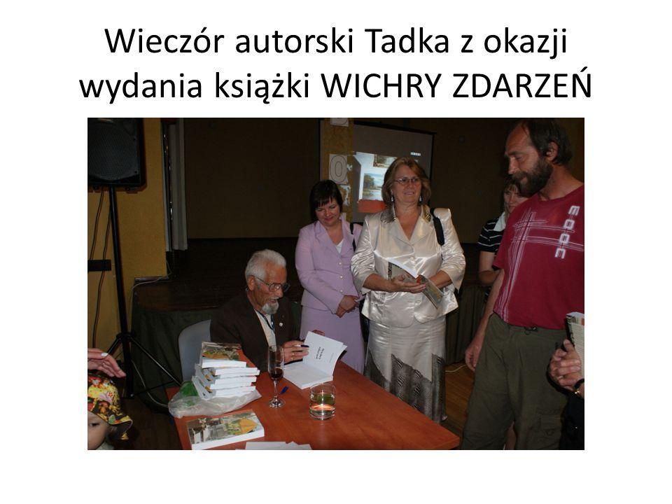 Wieczór autorski Tadka z okazji wydania książki WICHRY ZDARZEŃ