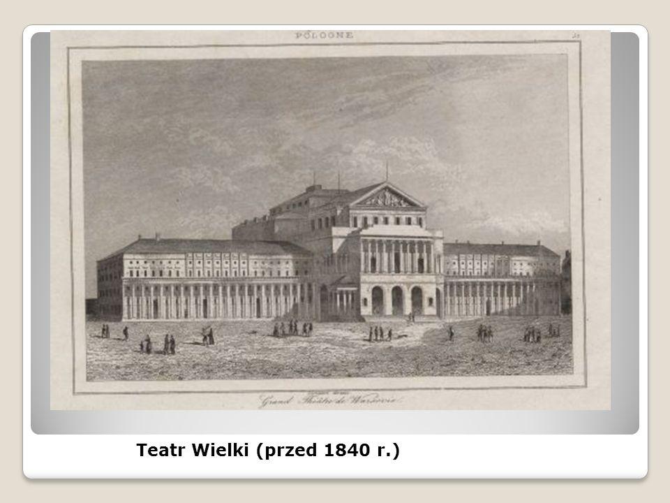 Teatr Wielki (przed 1840 r.)